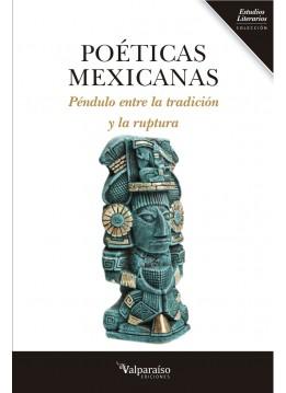 Poéticas mexicanas