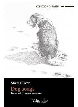 68. Dog Songs. Treinta y cinco poemas y un ensayo