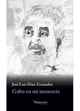 Gabo en mi memoria
