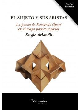 El sujeto y sus aristas. La poesía de Fernando Operé en el mapa poético español