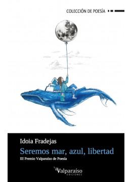 139. Seremos mar, azul, libertad