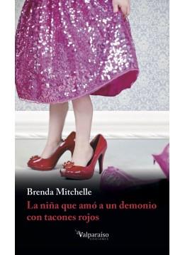 La niña que amó a un demonio con tacones rojos