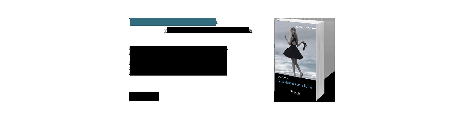 Vida después de la huida, nuevo libro de María Vera