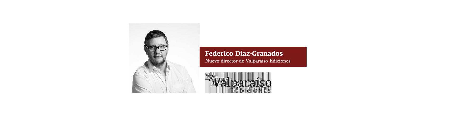 Federico Díaz-Granados, nuevo director de Valparaíso Ediciones