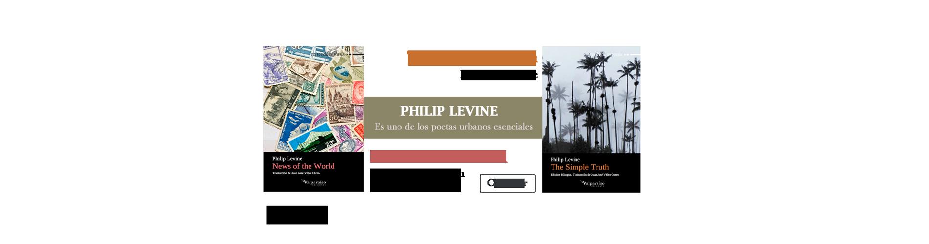 Philip Levine, uno de los poetas urbanos esenciales.