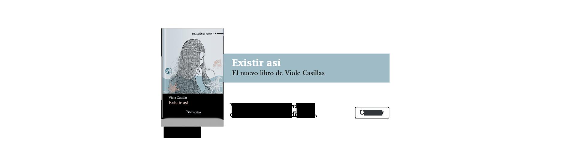 Existir así, el nuevo libro de Viole Casillas