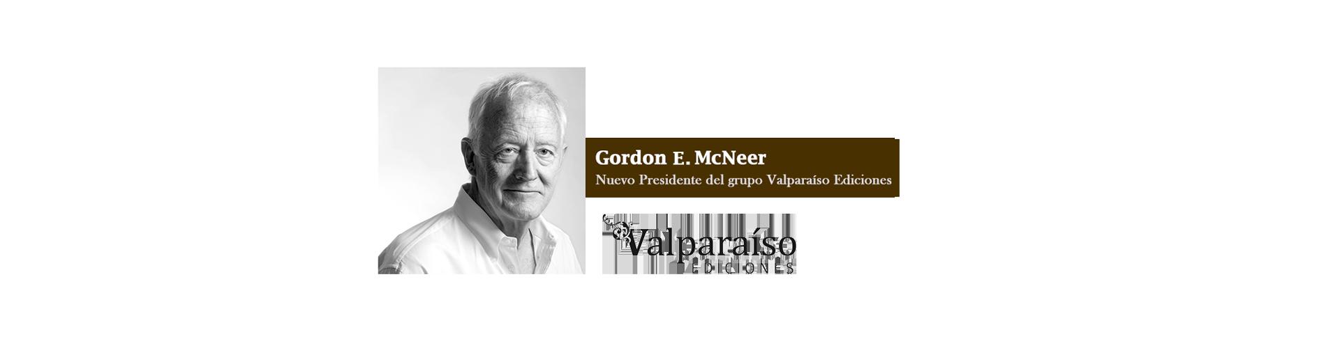 Gordon E. McNeer, nuevo Presidente del grupo Valparaíso Ediciones.